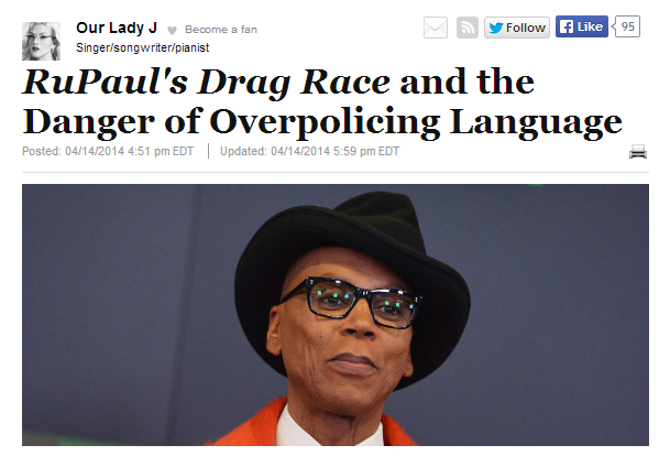 "HuffPo: ""RuPaul's Drag Race and the Danger of Overpolicing Language"""