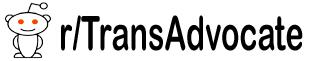 TransAdvocate Reddit
