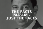 Image: Jack Webb as Joe Friday: 'Just the facts, ma'am'