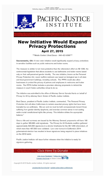 Thumbnail Link: Pacific Justice Institute's email 'New Initiative Would Expand Privacy Protections,' dated April 27, 2015