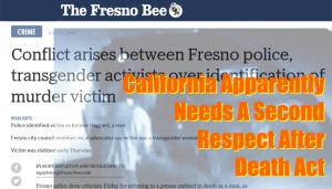 Featured image: California Apparently Needs A Second Respect After Death Act