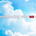 Remembering who we are