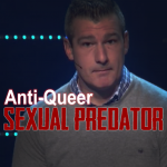 Yet another anti-queer activist is sexually abusing someone