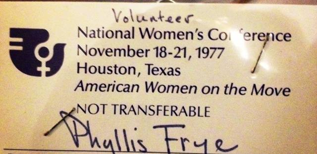 Phyllis Frye's 1977 National Women's Conference Volunteer Badge
